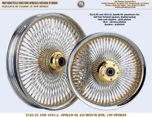 21x3.25 and 16x3.5 120 Fat Twisted spokes Radial chrome and gold Harley